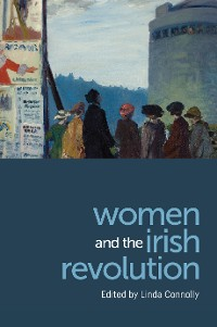 Cover Women and the Irish Revolution
