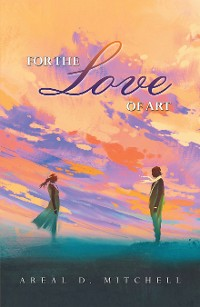 Cover For the Love of Art