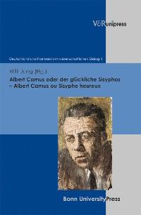 Cover Albert Camus oder der glückliche Sisyphos – Albert Camus ou Sisyphe heureux