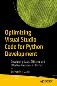Cover Optimizing Visual Studio Code for Python Development
