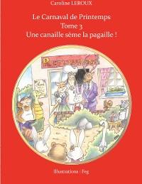 Cover Le Carnaval de Printemps