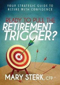 Cover Ready to Pull the Retirement Trigger?