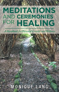 Cover Meditations and Ceremonies for Healing