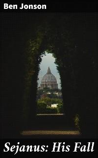 Cover Sejanus: His Fall