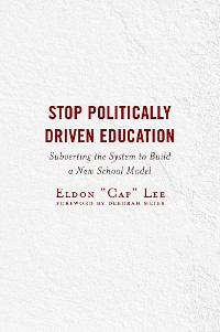 Cover Stop Politically Driven Education