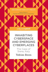Cover Inhabiting Cyberspace and Emerging Cyberplaces