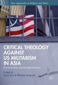 Cover Critical Theology against US Militarism in Asia