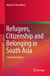 Cover Refugees, Citizenship and Belonging in South Asia