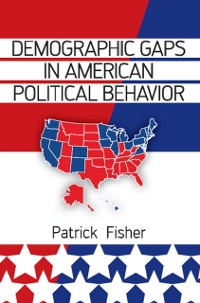 Cover Demographic Gaps in American Political Behavior