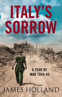 Cover Italy's Sorrow: A Year of War 1944-45