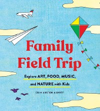 Cover Family Field Trip