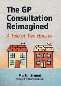 Cover The GP Consultation Reimagined