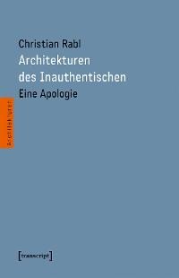 Cover Architekturen des Inauthentischen