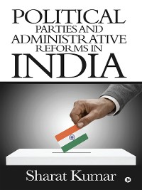Cover Political Parties and Administrative Reforms in India