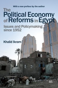 Cover The Political Economy of Reforms in Egypt