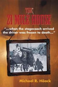 Cover Twenty - One Mile House