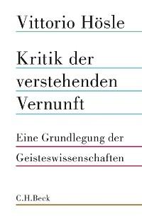 Cover Kritik der verstehenden Vernunft