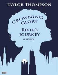 Cover Crowning Glory River's Journey