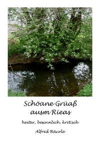 Cover Schöane Grüaß ausm Rieas