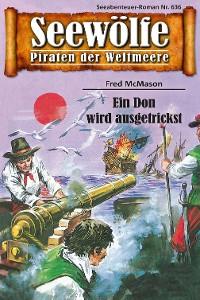 Cover Seewölfe - Piraten der Weltmeere 636