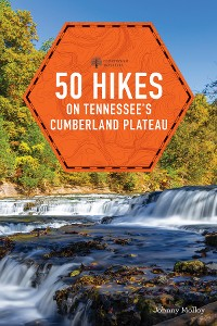 Cover 50 Hikes on Tennessee's Cumberland Plateau (Second Edition)  (Explorer's 50 Hikes)