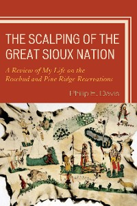 Cover The Scalping of the Great Sioux Nation