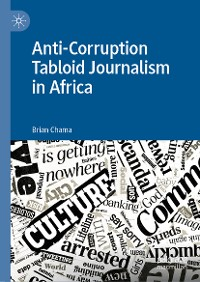 Cover Anti-Corruption Tabloid Journalism in Africa