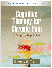 Cover Cognitive Therapy for Chronic Pain, Second Edition