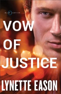 Cover Vow of Justice (Blue Justice Book #4)