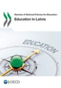 Cover Reviews of National Policies for Education Education in Latvia