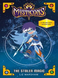 Cover Mysticons--The Stolen Magic