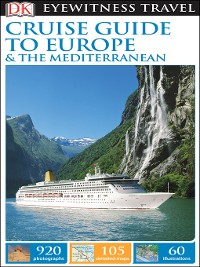 Cover DK Eyewitness Travel Cruise Guide to Europe and the Mediterranean