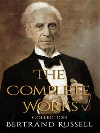 Cover Bertrand Russell: The Complete Works