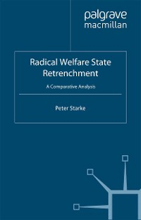 Cover Radical Welfare State Retrenchment
