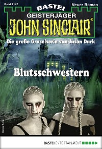 Cover John Sinclair 2147 - Horror-Serie
