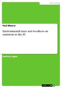 Cover Environmental taxes and its effects on emissions in the EU