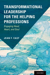 Cover Transformational Leadership for the Helping Professions