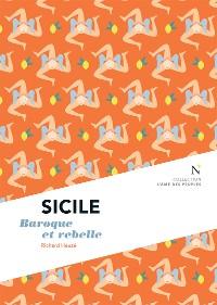 Cover Sicile : Baroque et rebelle
