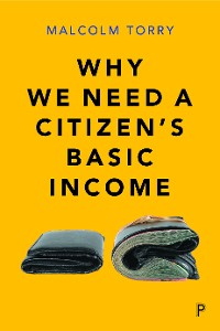 Cover Why we need a Citizen's Basic Income