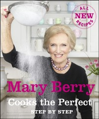 Cover Mary Berry Cooks The Perfect