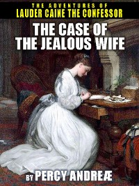 Cover The Case of the Jealous Wife