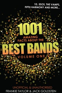 Cover 1001 Amazing Facts about The Best Bands - Volume 1