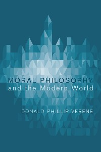 Cover Moral Philosophy and the Modern World