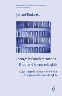 Cover Changes in Complementation in British and American English
