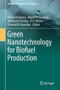 Cover Green Nanotechnology for Biofuel Production