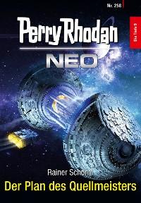 Cover Perry Rhodan Neo 258: Der Plan des Quellmeisters