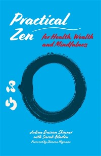 Cover Practical Zen for Health, Wealth and Mindfulness