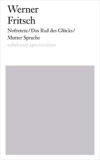 Cover Nofretete/Das Rad des Glücks/Mutter Sprache