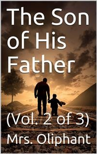 Cover The Son of His Father; vol. 2/3