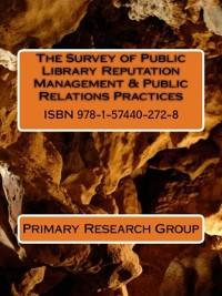 Cover The Survey of Public Library Reputation Management & Public Relations Practices